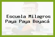 Escuela Milagros Paya Paya Boyacá