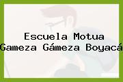 Escuela Motua Gameza Gámeza Boyacá