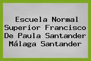 Escuela Normal Superior Francisco De Paula Santander Málaga Santander