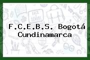 F.C.E.B.S. Bogotá Cundinamarca