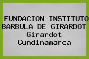 FUNDACION INSTITUTO BARBULA De GIRARDOT Girardot Cundinamarca