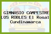 GIMNASIO CAMPESTRE LOS ROBLES El Rosal Cundinamarca