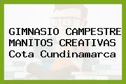 GIMNASIO CAMPESTRE MANITOS CREATIVAS Cota Cundinamarca