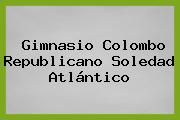 Gimnasio Colombo Republicano Soledad Atlántico