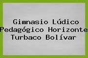 Gimnasio Lúdico Pedagógico Horizonte Turbaco Bolívar