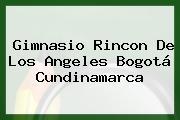 Gimnasio Rincon De Los Angeles Bogotá Cundinamarca