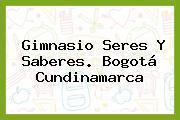 Gimnasio Seres Y Saberes. Bogotá Cundinamarca