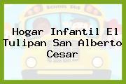 Hogar Infantil El Tulipan San Alberto Cesar