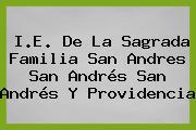 I.E. De La Sagrada Familia San Andres San Andrés San Andrés Y Providencia