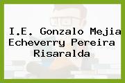 I.E. Gonzalo Mejia Echeverry Pereira Risaralda