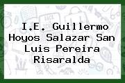 I.E. Guillermo Hoyos Salazar San Luis Pereira Risaralda
