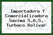Importadora Y Comercializadora Savima S.A.S. Turbaco Bolívar