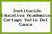 Institución Educativa Academico Cartago Valle Del Cauca