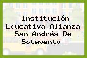 Institución Educativa Alianza San Andrés De Sotavento