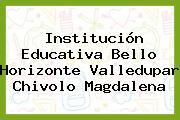 Institución Educativa Bello Horizonte Valledupar Chivolo Magdalena