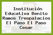 Institución Educativa Benito Ramos Trespalacios El Paso El Paso Cesar