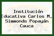 Institución Educativa Carlos M. Simmonds Popayán Cauca