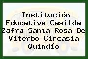 Institución Educativa Casilda Zafra Santa Rosa De Viterbo Circasia Quindío