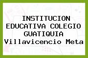 Institución Educativa Colegio Guatiquia Villavicencio Meta