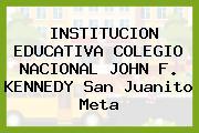 Institución Educativa Colegio Nacional John F. Kennedy San Juanito Meta