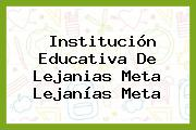 Institución Educativa De Lejanias Meta Lejanías Meta