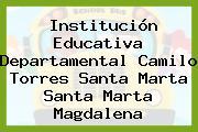 Institución Educativa Departamental Camilo Torres Santa Marta Santa Marta Magdalena