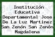 Institución Educativa Departamental Jose De La Luz Martinez San Zenón San Zenón Magdalena