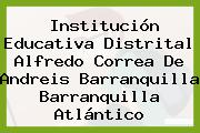 Institución Educativa Distrital Alfredo Correa De Andreis Barranquilla Barranquilla Atlántico