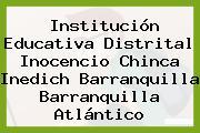 Institución Educativa Distrital Inocencio Chinca Inedich Barranquilla Barranquilla Atlántico