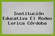 Institución Educativa El Rodeo Lorica Córdoba