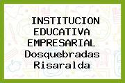Institucion Educativa Empresarial Dosquebradas Risaralda