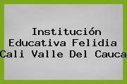 Institución Educativa Felidia Cali Valle Del Cauca