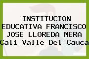 Institución Educativa Francisco José Lloreda Mera Cali Valle Del Cauca