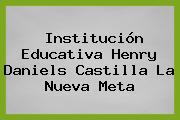 Institución Educativa Henry Daniels Castilla La Nueva Meta