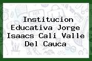 Institucion Educativa Jorge Isaacs Cali Valle Del Cauca