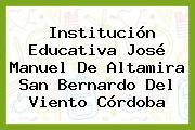 Institución Educativa José Manuel De Altamira San Bernardo Del Viento Córdoba