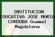 Institución Educativa José María Córdoba Guamal Magdalena