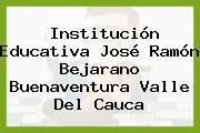 Institución Educativa José Ramón Bejarano Buenaventura Valle Del Cauca