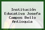 Institución Educativa Josefa Campos Bello Antioquia