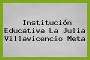 Institución Educativa La Julia Villavicencio Meta