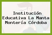 Institución Educativa La Manta Montería Córdoba