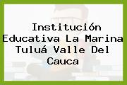 Institución Educativa La Marina Tuluá Valle Del Cauca
