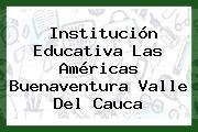Institución Educativa Las Américas Buenaventura Valle Del Cauca