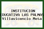 Institución Educativa Las Palmas Villavicencio Meta