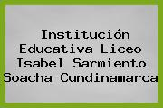Institución Educativa Liceo Isabel Sarmiento Soacha Cundinamarca