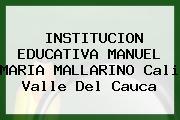 Institución Educativa Manuel María Mallarino Cali Valle Del Cauca