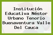 Institución Educativa Néstor Urbano Tenorio Buenaventura Valle Del Cauca