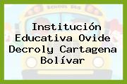 Institución Educativa Ovide Decroly Cartagena Bolívar