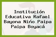 Institución Educativa Rafael Bayona Niño Paipa Paipa Boyacá