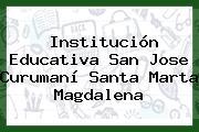 Institución Educativa San Jose Curumaní Santa Marta Magdalena